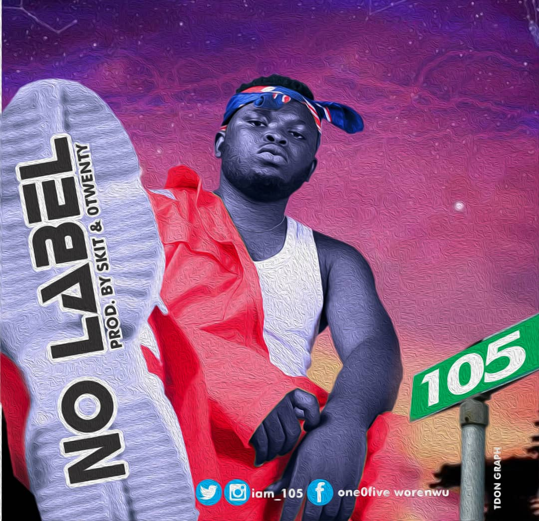 105 – No Label (Prod. Skit & Otwenty)