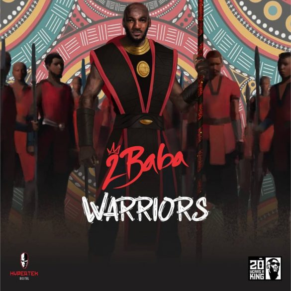 2Baba – Warriors Album
