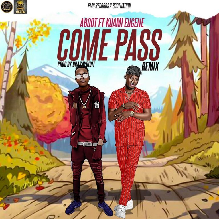 Aboot Ft Kuami Eugene – Come Pass (Remix)