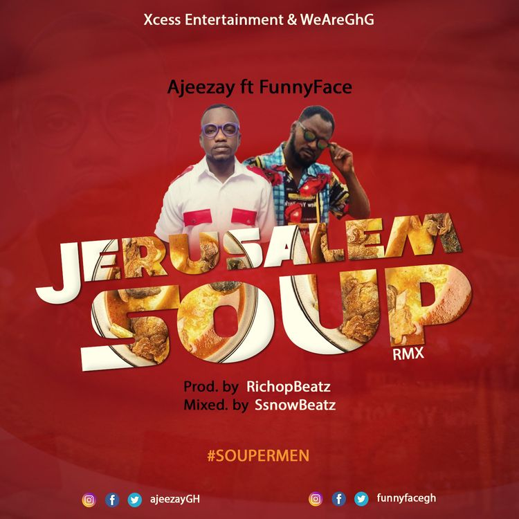 Ajeezay – Jerusalem Soup (Remix) Ft Funny Face