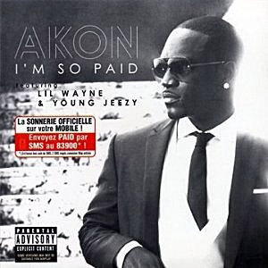 Akon (ft. Lil Wayne, Jeezy) – I'm So Paid