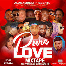 Alabamusic Ft Dj Kels – Pure Love Mix