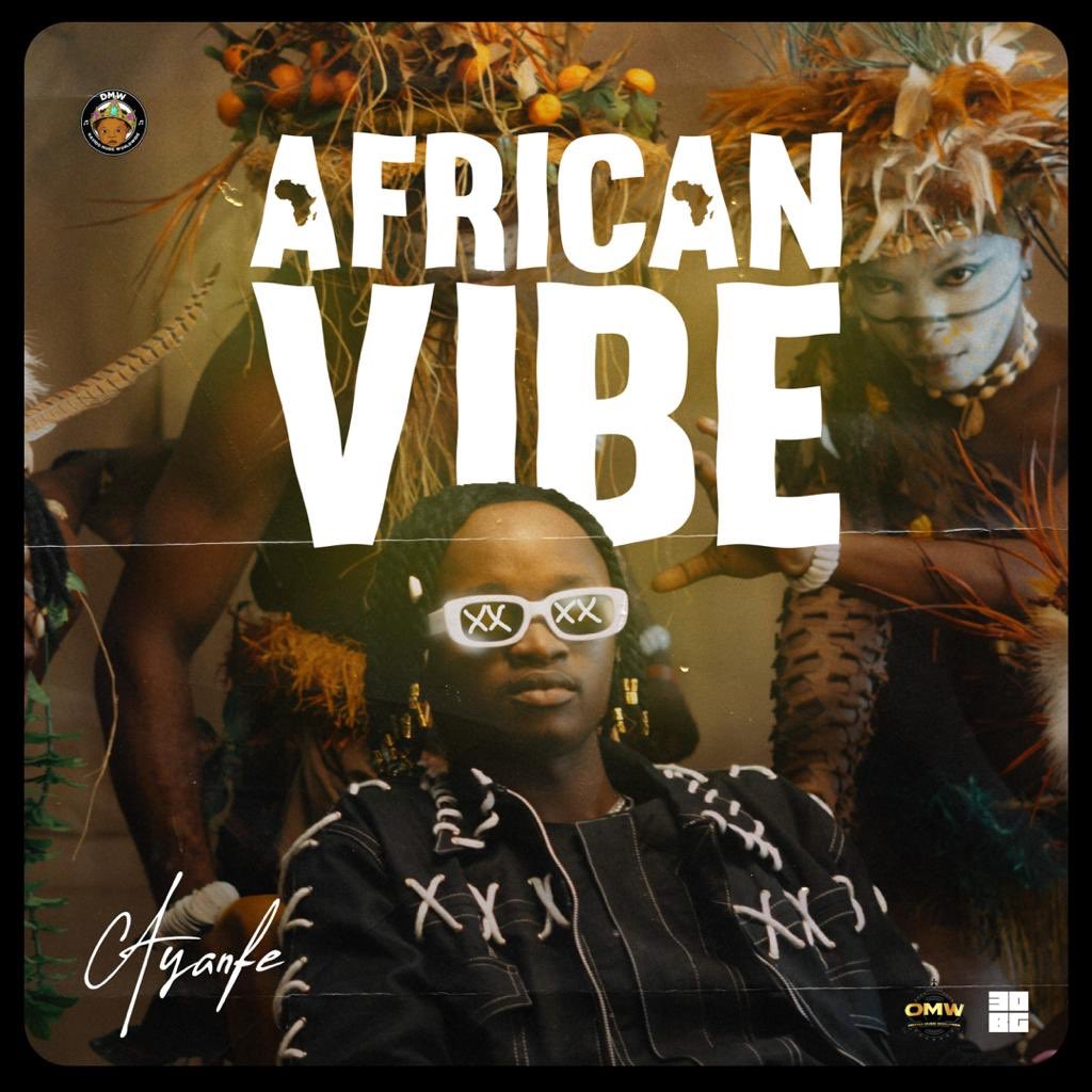 Ayanfe - African Vibe (Official Video)