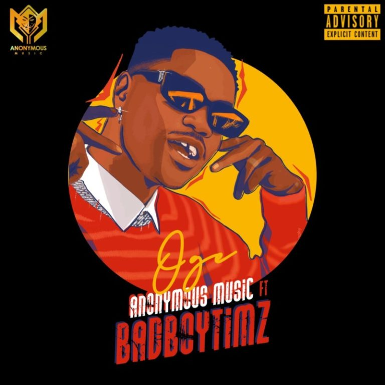 Bad Boy Timz x Anonymous Music – Oge