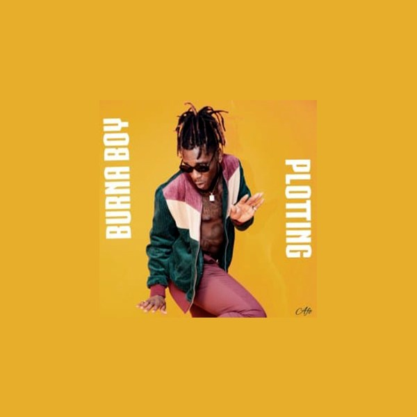 Burna Boy – Plotting