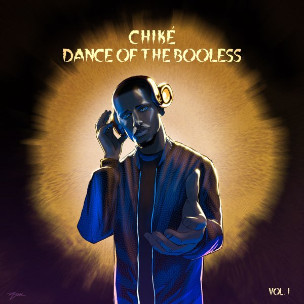 Chike – Dance of the Booless, Vol. 1 EP
