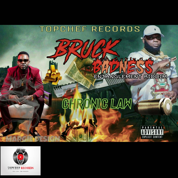 Chronic Law – Bruck Badness (Prod. By Topchef Records)