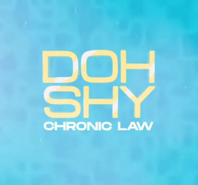 Chronic Law – Doh Shy (Prod. by High Don Entertainment)