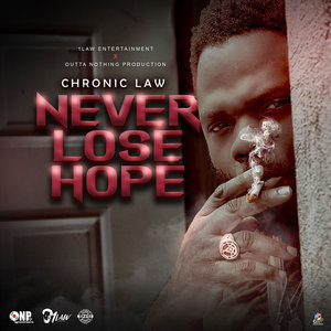 Chronic Law – Never Lose Hope