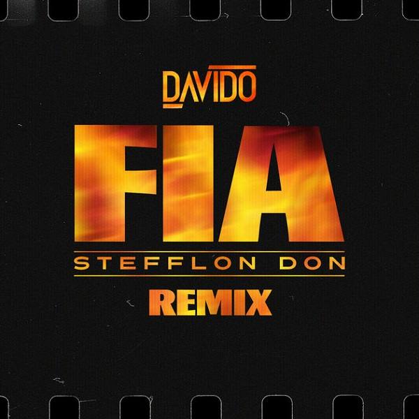 Davido – Fia (Remix) ft. Stefflon Don