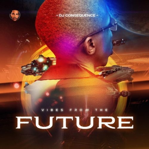 DJ Consequence – Vibes From The Future EP Album