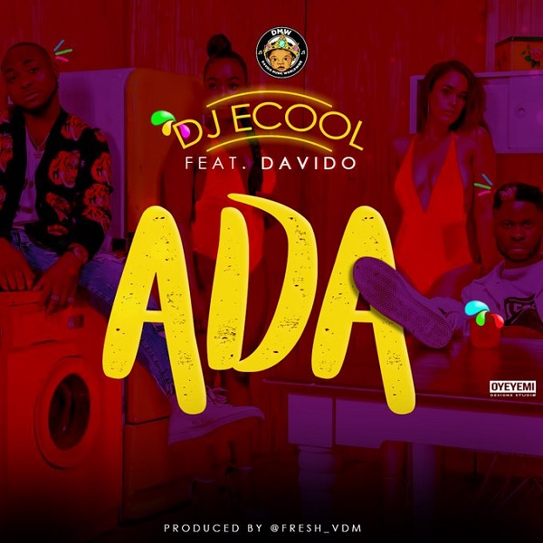 DJ ECool – ADA ft. Davido