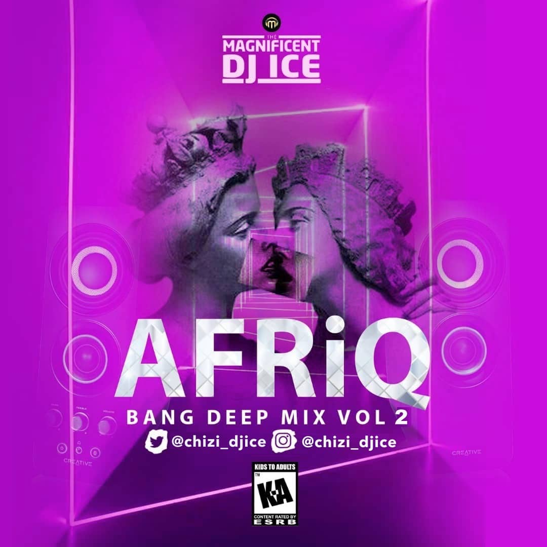 DJ Ice - Afriq Bang Deep Vol2 Mix