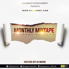 DJ More Ft Nagornet – NGT Monthly Mix (February Edition)