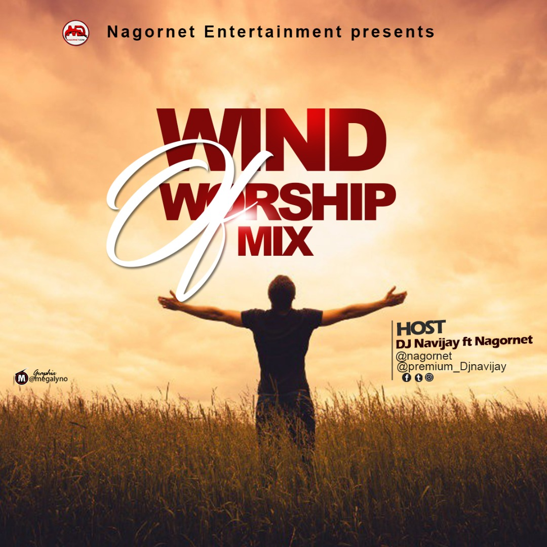 DJ Navijay Ft Nagornet –  Wind Of Worship Mix