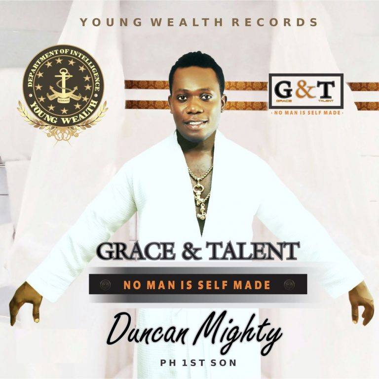 Duncan Mighty – Grace & Talent (No Man Is Self Made) Album