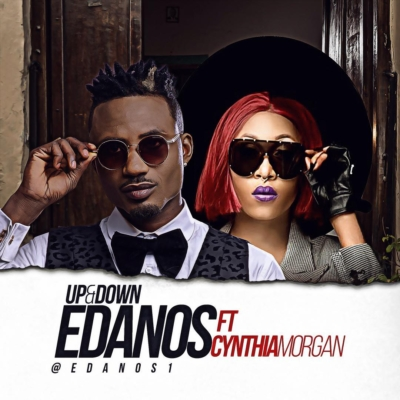 Edanos ft. Cynthia Morgan – Up & Down