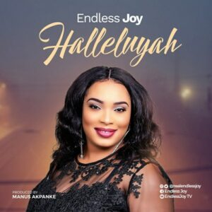 Endless Joy – Halleluyah Mp3 Download