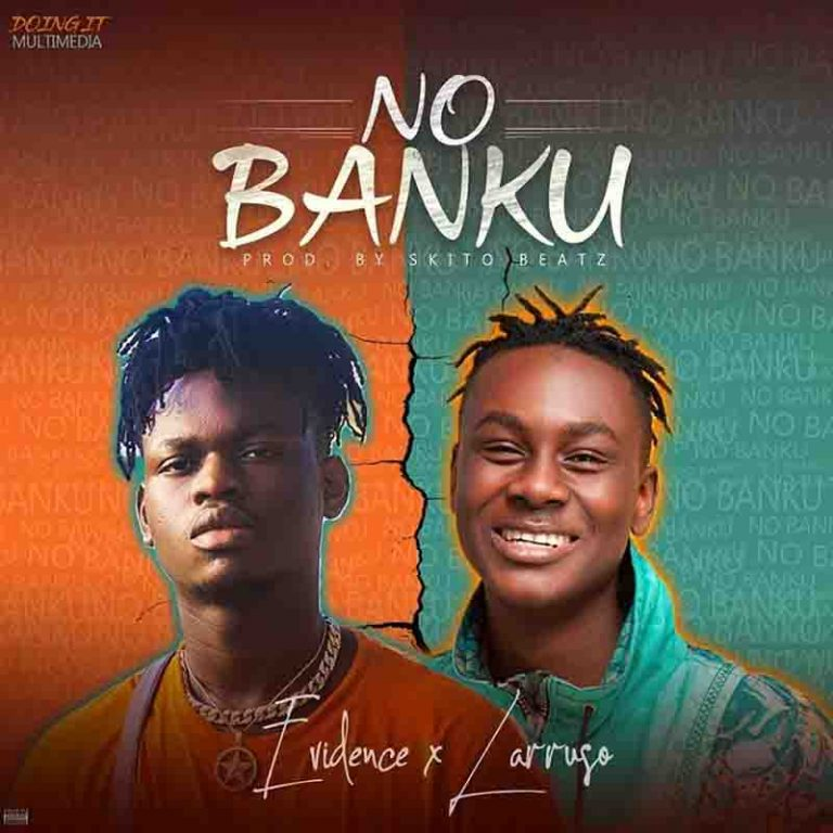 Ervidense – No Banku Ft Larruso (Prod. by Skito Beatz)