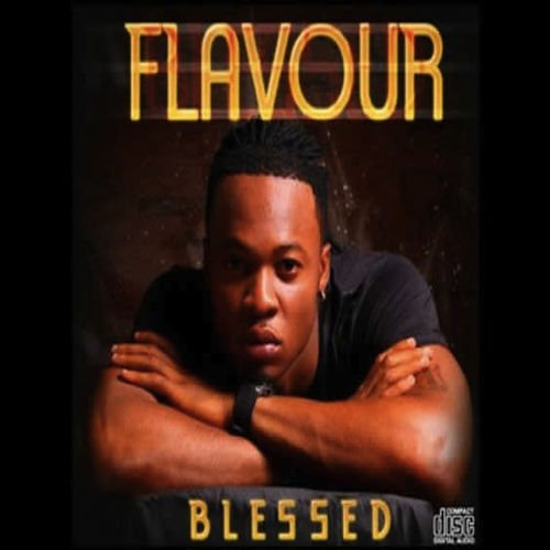 Flavour – Blessed (Full Album)