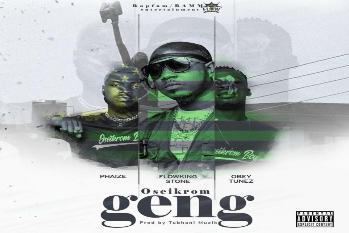 Flowking Stone – Oseikrom Geng ft Phaize X Obey Tunez