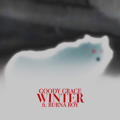 Goody Grace ft. Burna Boy – Winter