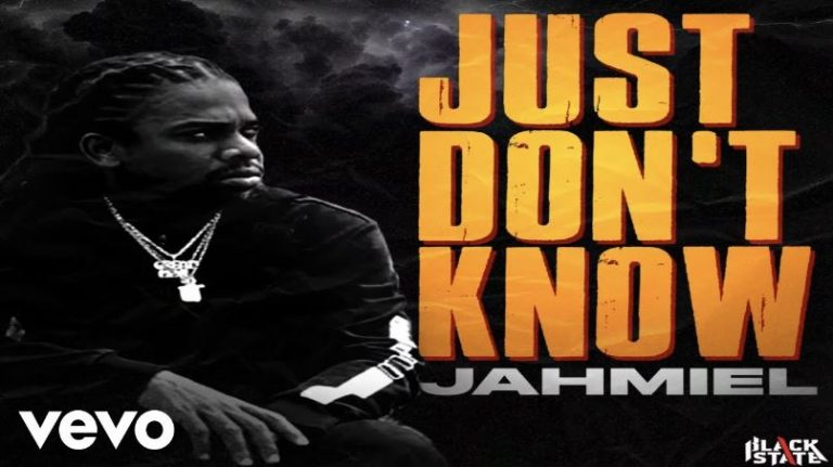 Jahmiel – Just Don't Know