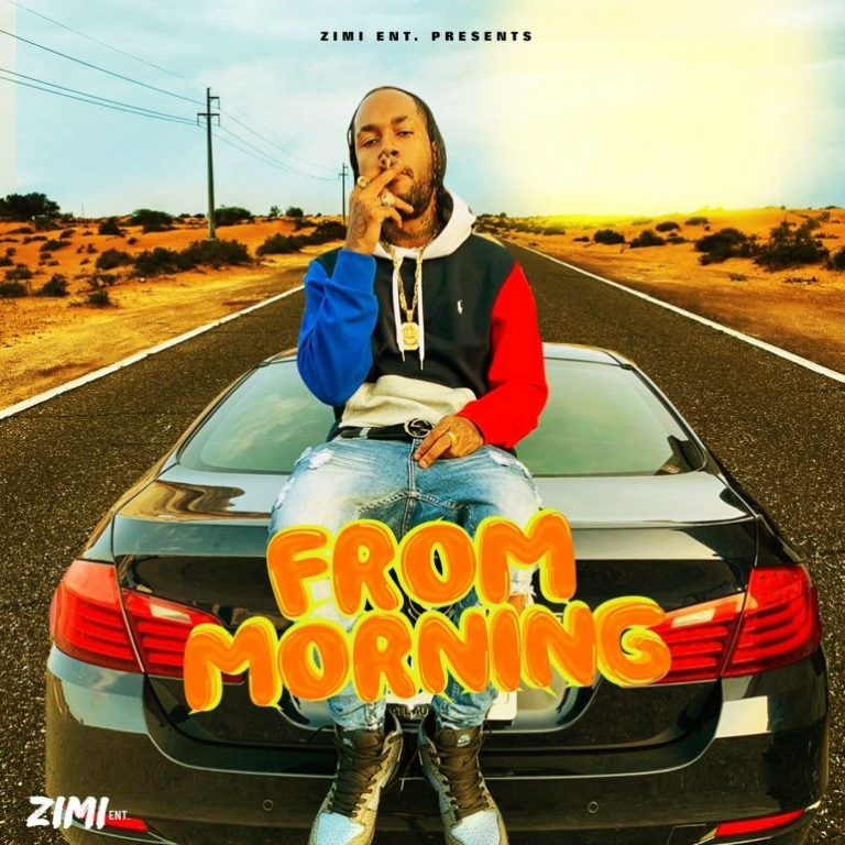 Jahvillani – From Morning Ft Zimi (Prod by Zimi Ent.)