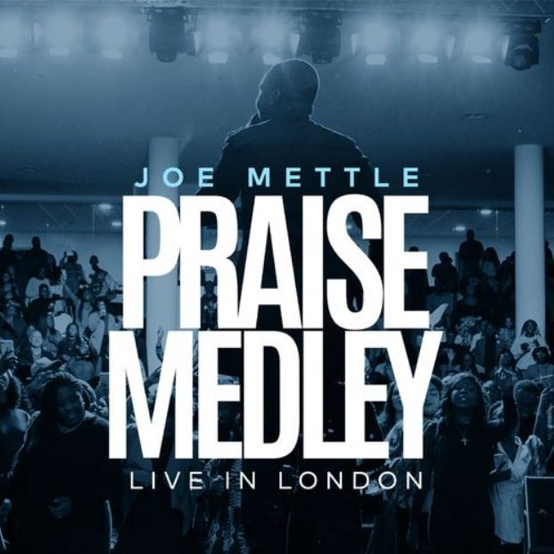 Joe Mettle – Praise Medley (Live in London)