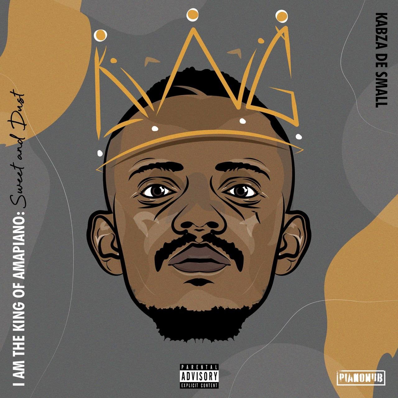 Kabza De Small – I Am the King of Amapiano: Sweet & Dust Album