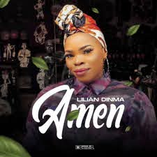 Lilian Dinma – Amen (Official Video)