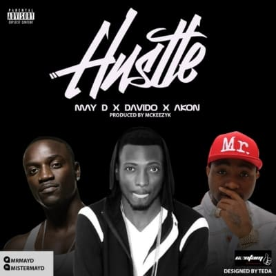 May D ft. Davido & Akon – Hustle