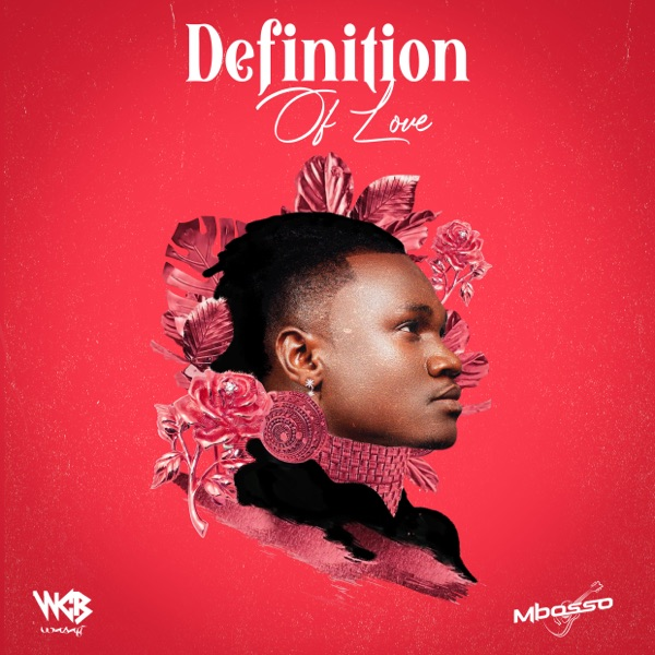 Mbosso – Definition of Love Album