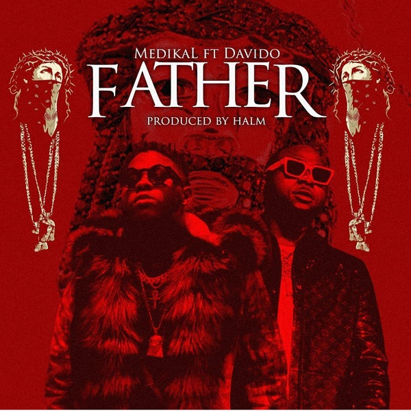 Medikal – Father ft. Davido