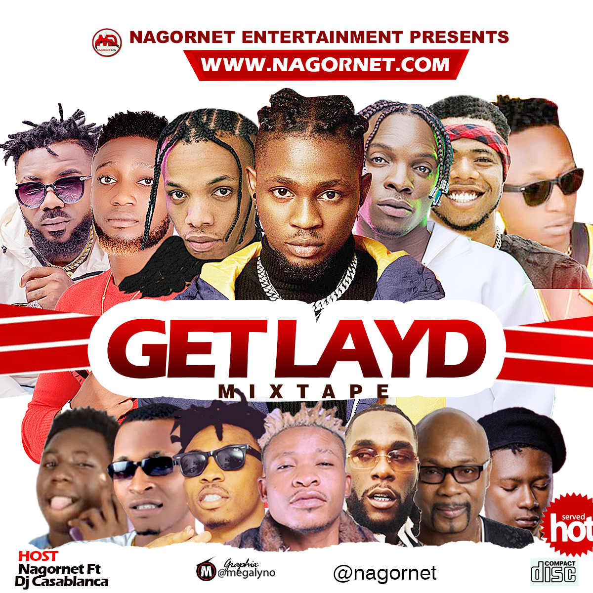 Nagornet Ft DJ Casablanca - Get Layd Mix