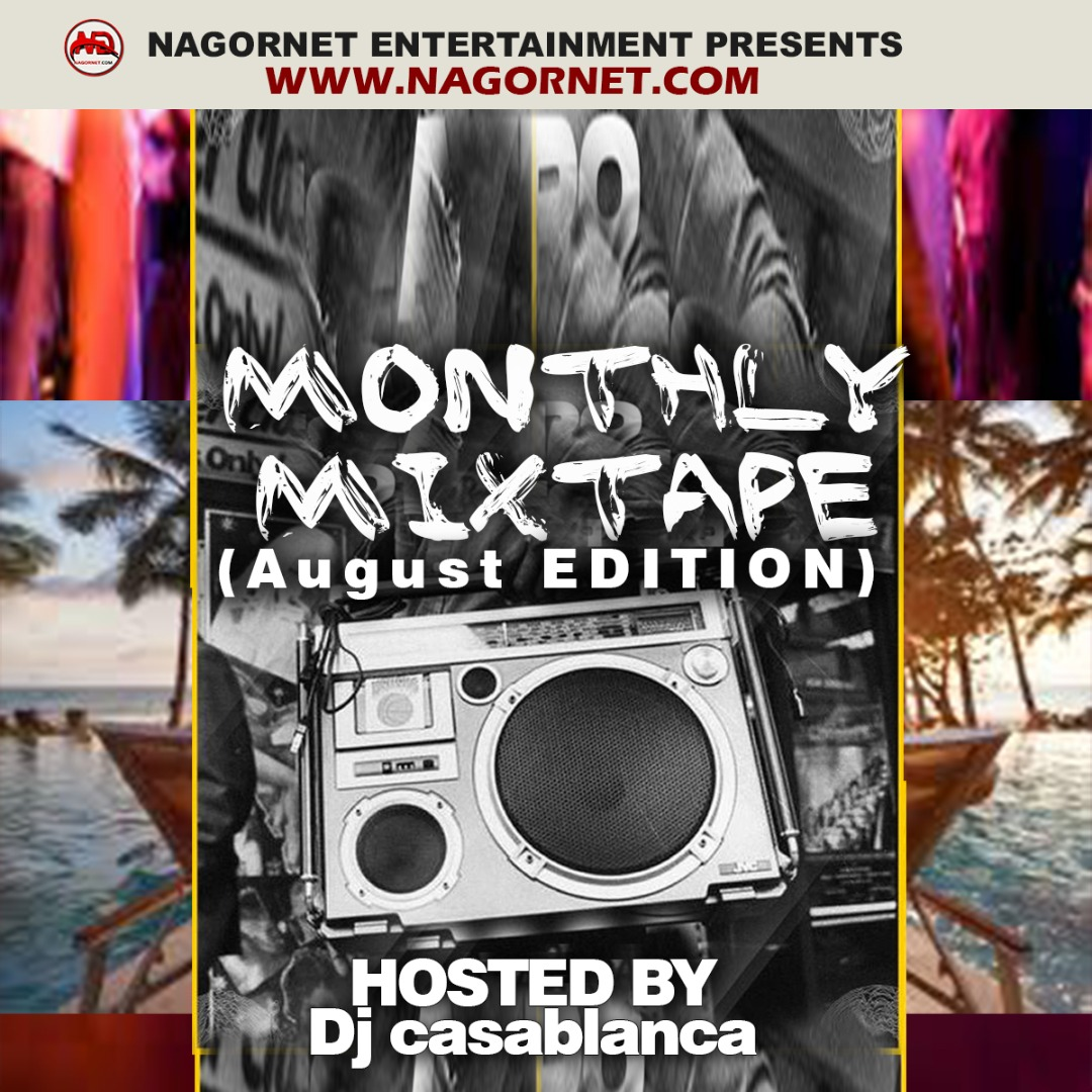 Nagornet Ft DJ Casablanca - Ngt 2020 Monthly Mix (August Edition)