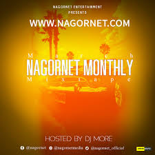 Nagornet Ft DJ More – NGT Monthly Mix (March Edition)