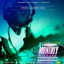 Nagornet Ft Dj More – NGT Monthly Mixtape (August Edition)