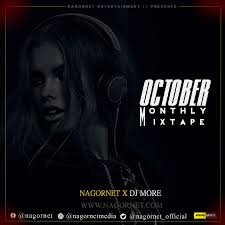 Nagornet Ft Dj More – NGT Monthly Mixtape (October Edition)