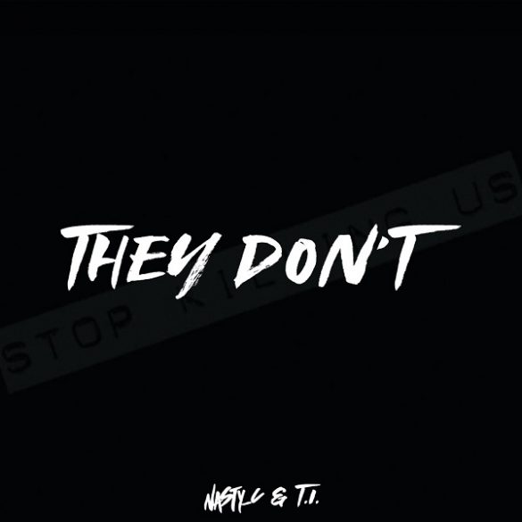 Nasty C ft. T.I. – They Don't