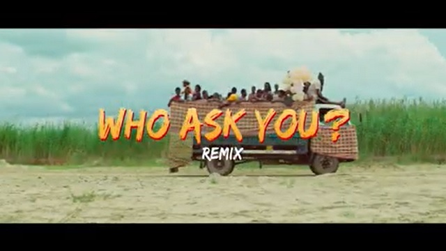 Oga Network – Who Ask You (Remix) ft. Harrysong (Official Video)