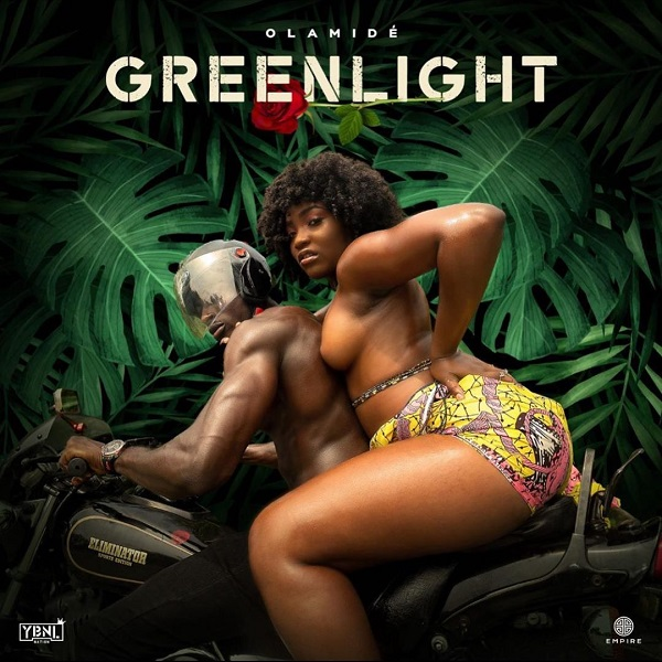 Olamide – Greenlight  (Prod by P.Prime)
