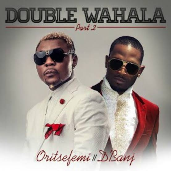 Oriste Femi – Double Wahala Part 2 ft Dbanj
