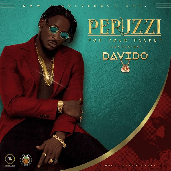 Peruzzi – For Your Pocket (Remix) ft. Davido