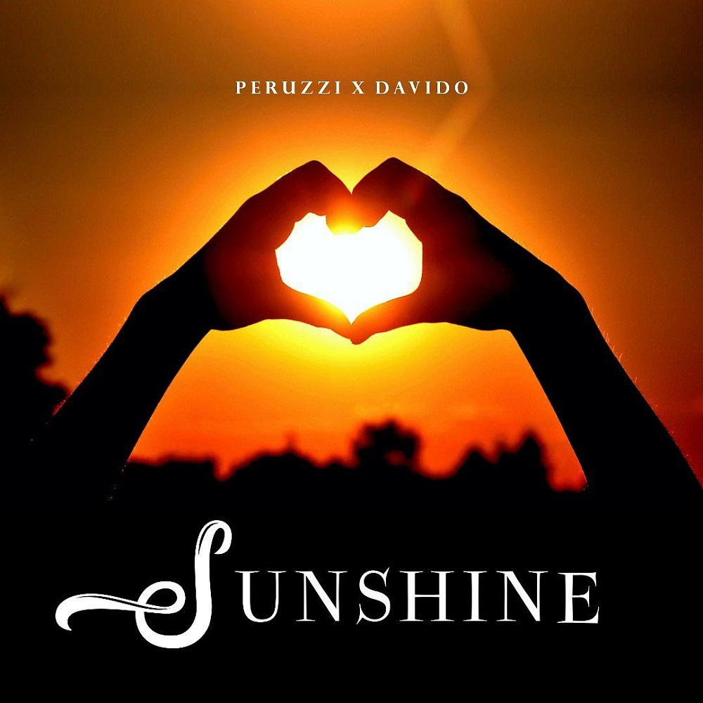 Peruzzi – Sunshine ft. Davido