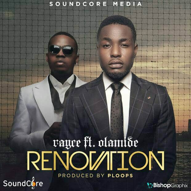 Rayce ft. Olamide – Renovation