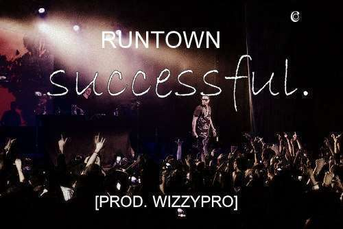 Runtown - Successful
