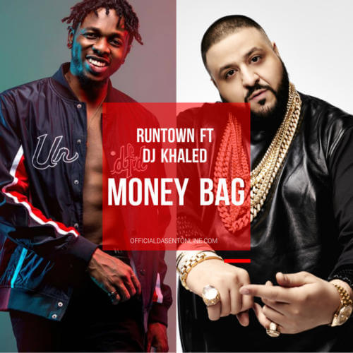 "Runtown x DJ Khaled – ""Money Bag"""