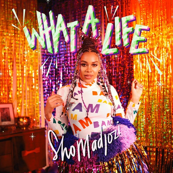 Sho Madjozi – What A Life EP Album