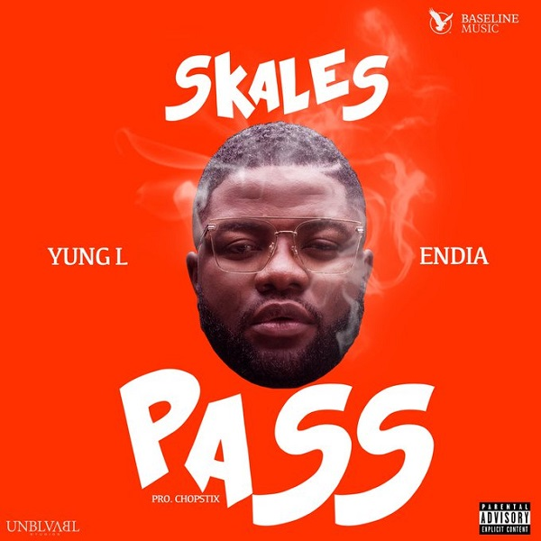 Skales ft. Yung L & Endia – Pass